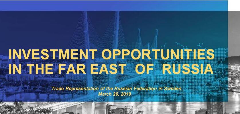 Russian Far East Investment Seminar